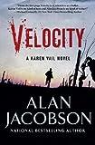 Velocity: Karen Vail Novel #3