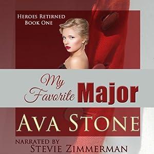 My Favorite Major: Heroes Returned, Book 1   [Ava Stone]