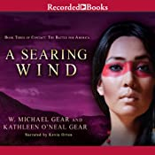 A Searing Wind | [W. Michael Gear, Kathleen O'Neal Gear]