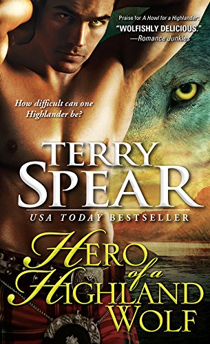 Terry Spear - Hero of a Highland Wolf (Heart of the Wolf)