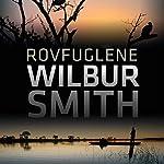 Rovfuglene (Courtney-serien) | Wilbur Smith