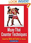 Muay Thai Counter Techniques: Competi...