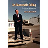 An Honourable Calling: Political Memoirsby Allan Blakeney