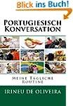 Portugiesisch Konversation : Meine T�...