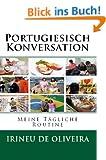 Portugiesisch Konversation : Meine T�gliche Routine (Portuguese Edition)