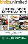 Portugiesisch Konversation : Meine Tä...