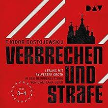 Verbrechen und Strafe 3-4 Hörbuch von Fjodor M. Dostojewskij Gesprochen von: Sylvester Groth