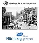 N�rnberg gestern 2014: N�rnberg in al...