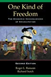 img - for One Kind of Freedom: The Economic Consequences of Emancipation by Roger L. Ransom (2001-07-16) book / textbook / text book