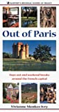 img - for Out of Paris: Days Out and Weekend Breaks Around the French Capital (Passport's Regional Guides of France) by Vivienne Menkes-Ivry (2000-01-01) book / textbook / text book