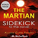 The Martian: A Sidekick to the Andy Weir Novel | Allison Clare Theveny, WeLoveNovels
