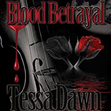 Blood Betrayal: Blood Curse Series, Book 9 Audiobook by Tessa Dawn Narrated by Eric G. Dove