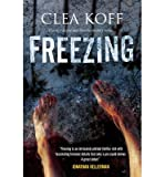 img - for [ FREEZING (JAYNE AND STEELIE MYSTERIES (HARDCOVER)) - LARGE PRINT - IPS ] By Koff, Clea ( Author) 2013 [ Hardcover ] book / textbook / text book
