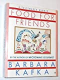 Food for Friends (0060915919) by Kafka, Barbara