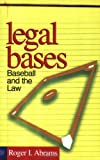 Legal Bases: Baseball And The Law