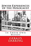 img - for Jewish Experiences of the Holocaust: In Their Own Words book / textbook / text book