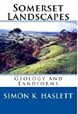 img - for Somerset Landscapes: Geology and Landforms book / textbook / text book