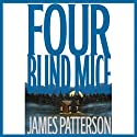 Four Blind Mice Audiobook by James Patterson Narrated by Peter J. Fernandez, Michael Emerson