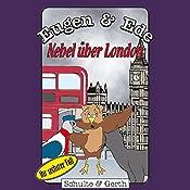 Nebel über London: Ihr sechster Fall (Eugen & Ede 6) | Olaf Franke, Tim Thomas