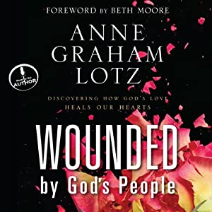 Wounded by God's People Audiobook