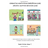 Conductas Adaptativas Especificas (CAE): Specific Adaptive Behavior (SAB)