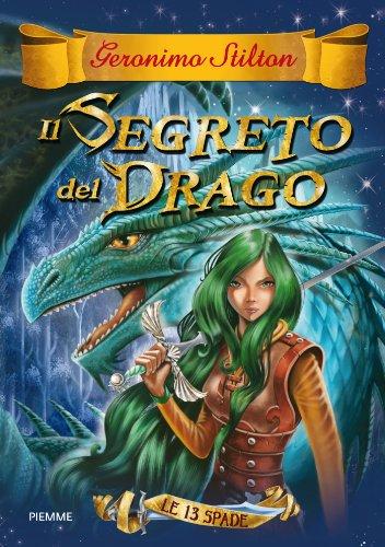 Geronimo Stilton - Il segreto del drago