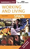 img - for Spain (Sunday Times Working & Living) by Harvey Holtom (2007-09-27) book / textbook / text book