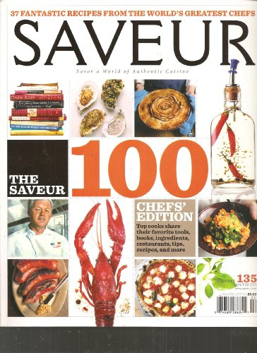 Saveur Magazine (Special Issue 100 Chef's Edition, January February 2011) (Molten Chocolate Cake compare prices)