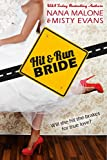 Hit & Run Bride (Hit & Run Bride Contemporary Romance Series Book 1)