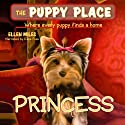 Puppy Place #12: Princess Audiobook by Ellen Miles Narrated by Aliza Foss