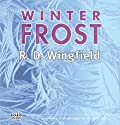 Winter Frost (       UNABRIDGED) by R. D. Wingfield Narrated by Stephen Thorne