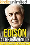 Edison: A Life of Invention (The True...