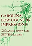 img - for Carolina Low Country Impressions book / textbook / text book