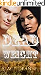 Dead Weight (BWWM Romance)