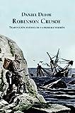 Robinson Crusoe (Grandes Clasicos / Great Classics) (Spanish Edition)
