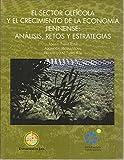 img - for EL SECTOR OLEICOLA Y EL CRECIMIENTO DE LA ECONOMIA JIENNENSE: ANALISIS, RETOS Y ESTRATEGIAS. book / textbook / text book