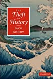 The Theft of History (0521691052) by Goody, Jack