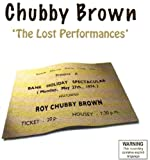 Chubby Brown The Lost Performances Roy Chubby Brown