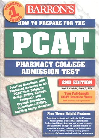 How to Prepare for the PCAT: Pharmacy College Admission Test (Barron's How to Prepare for the Pcat Pharmacy College Admission Test)