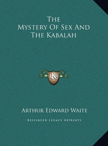 The Mystery of Sex and the Kabalah