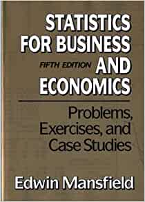 business statistics case studies Get this from a library practical data analysis : case studies in business statistics [peter g bryant marlene a smith.