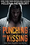 Punching and Kissing