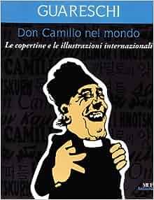 Don Camillo nel mondo. Le copertine e le illustrazioni internazionali