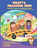 Gifted and Talented: NNAT Practice Test Prep for Kindergarten and 1st Grade: with additional OLSAT Practice (Gifted and Talented Test Prep) (Volume 1)