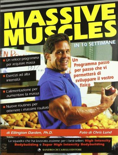 massive-muscles-in-10-settimane-un-programma-passo-per-passo-che-vi-permettera-di-sviluppare-il-vost