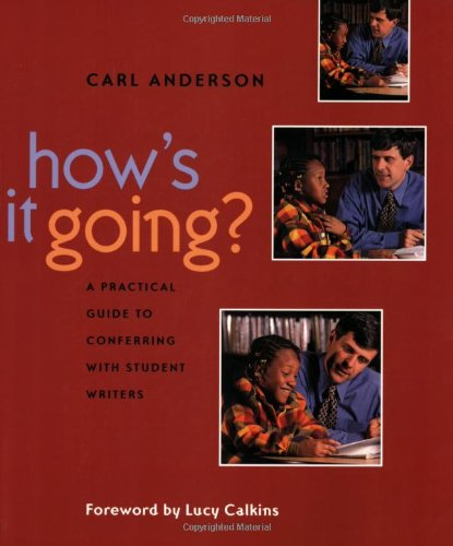 How's It Going?: A Practical Guide to Conferring with...