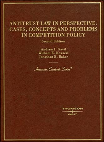 Antitrust Law in Perspective: Cases, Concepts and Problems in Competition Policy (American Casebook Series)
