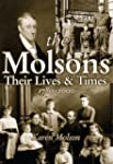 The Molsons: Their Lives and Times: 1...