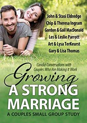 Growing a Strong Marriage Couples Small Group Study