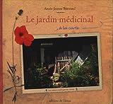 echange, troc Annie-Jeanne Bertrand - Le jardin médicinal à la carte
